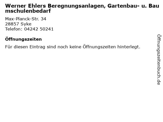 Werner Ehlers Beregnungsanlagen, Gartenbau- u. Baumschulenbedarf in Syke: Adresse und Öffnungszeiten
