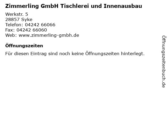 Zimmerling GmbH Tischlerei und Innenausbau in Syke: Adresse und Öffnungszeiten
