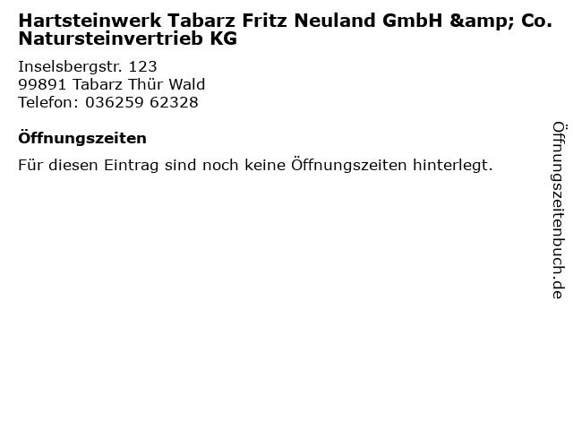 ᐅ öffnungszeiten Hartsteinwerk Tabarz Fritz Neuland Gmbh Co