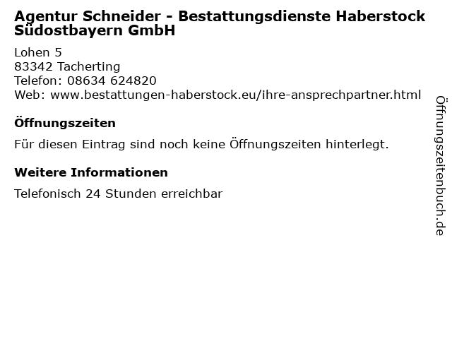 Agentur Schneider - Bestattungsdienste Haberstock Südostbayern GmbH in Tacherting: Adresse und Öffnungszeiten