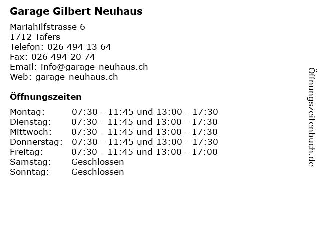 Garage Gilbert Neuhaus in Tafers: Adresse und Öffnungszeiten