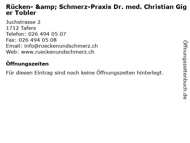 Rücken- & Schmerz-Praxis Dr. med. Christian Giger Tobler in Tafers: Adresse und Öffnungszeiten