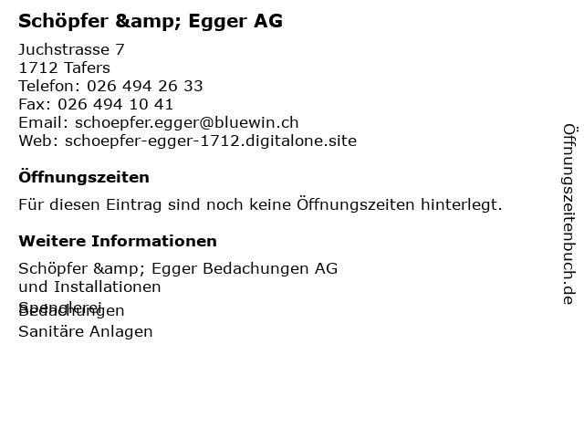 Schöpfer & Egger AG in Tafers: Adresse und Öffnungszeiten