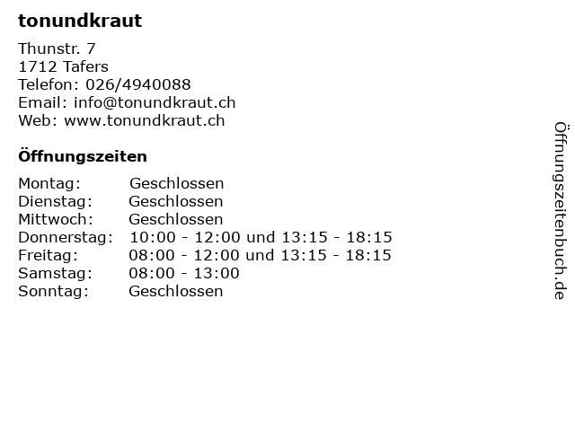 tonundkraut in Tafers: Adresse und Öffnungszeiten