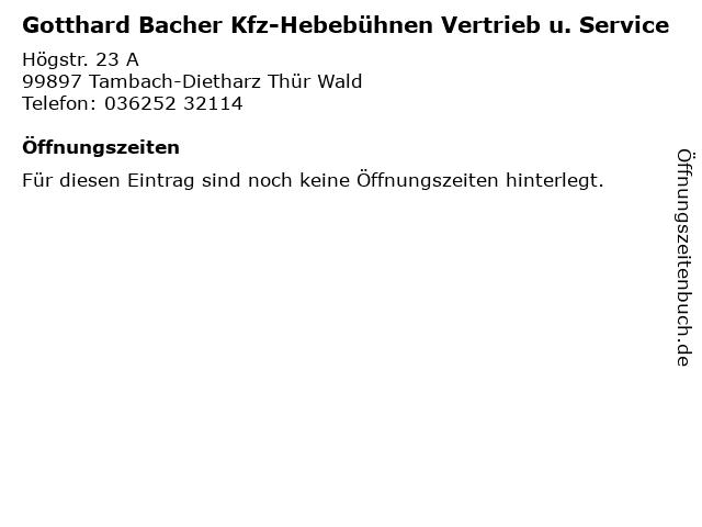 Gotthard Bacher Kfz-Hebebühnen Vertrieb u. Service in Tambach-Dietharz Thür Wald: Adresse und Öffnungszeiten