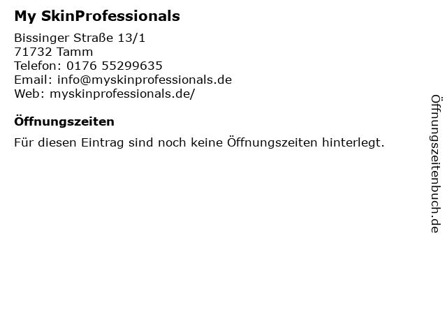 My SkinProfessionals in Tamm: Adresse und Öffnungszeiten