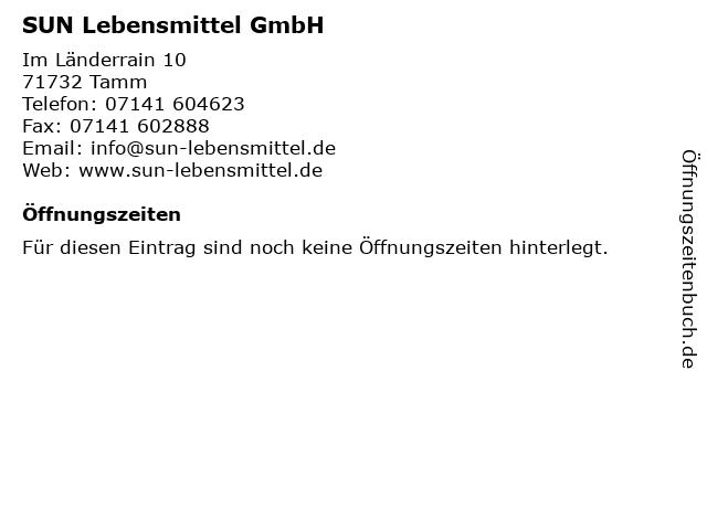 SUN Lebensmittel GmbH in Tamm: Adresse und Öffnungszeiten