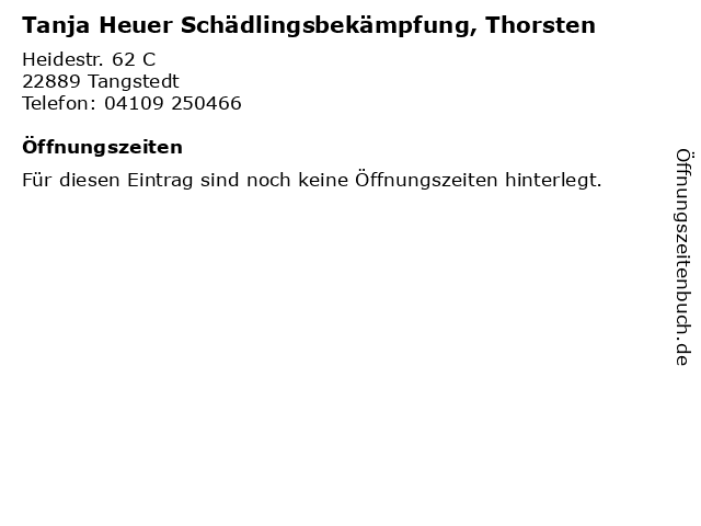 Tanja Heuer Schädlingsbekämpfung, Thorsten in Tangstedt: Adresse und Öffnungszeiten