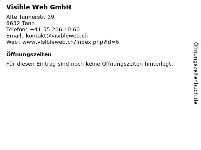 Visible Web GmbH in Tann: Adresse und Öffnungszeiten