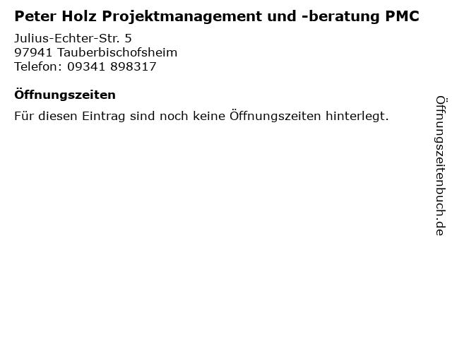 Peter Holz Projektmanagement und -beratung PMC in Tauberbischofsheim: Adresse und Öffnungszeiten