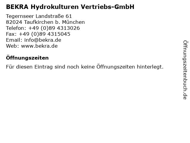 BEKRA Hydrokulturen Vertriebs-GmbH in Taufkirchen b. München: Adresse und Öffnungszeiten