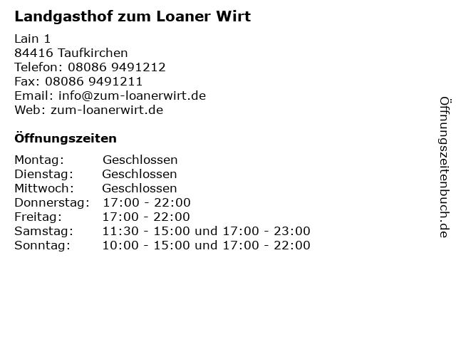 Landgasthof zum Loaner Wirt in Taufkirchen: Adresse und Öffnungszeiten
