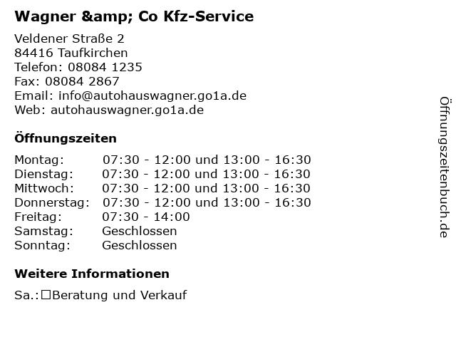 Wagner & Co Kfz-Service in Taufkirchen: Adresse und Öffnungszeiten