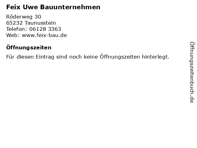 Feix Uwe Bauunternehmen in Taunusstein: Adresse und Öffnungszeiten