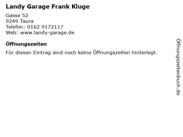 Landy Garage Frank Kluge in Taura: Adresse und Öffnungszeiten