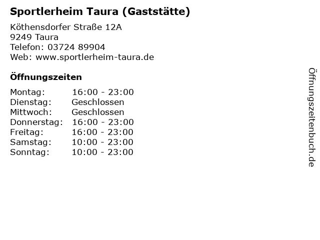 Sportlerheim Taura (Gaststätte) in Taura: Adresse und Öffnungszeiten