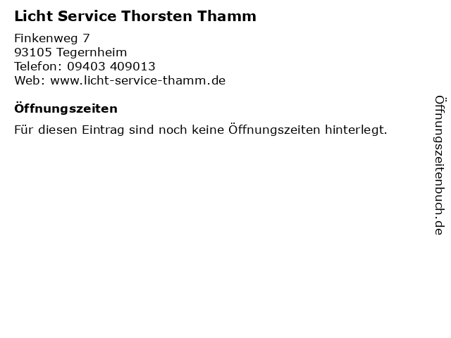 Licht Service Thorsten Thamm in Tegernheim: Adresse und Öffnungszeiten