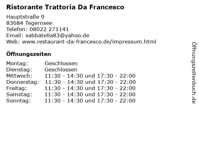 Ristorante Trattoria Da Francesco in Tegernsee: Adresse und Öffnungszeiten