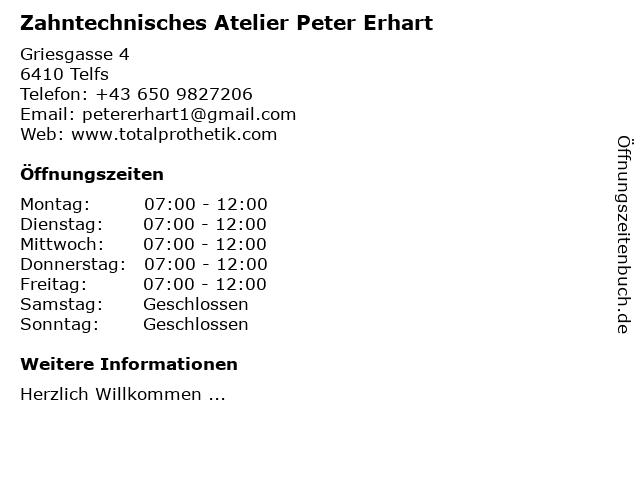 Peter Erhart Zahntechnisches Atelier in Telfs: Adresse und Öffnungszeiten
