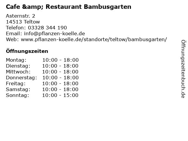 Cafe & Restaurant Bambusgarten in Teltow: Adresse und Öffnungszeiten