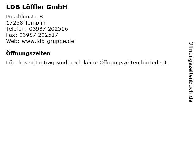 ᐅ öffnungszeiten Ldb Löffler Gmbh Puschkinstr 8 In Templin