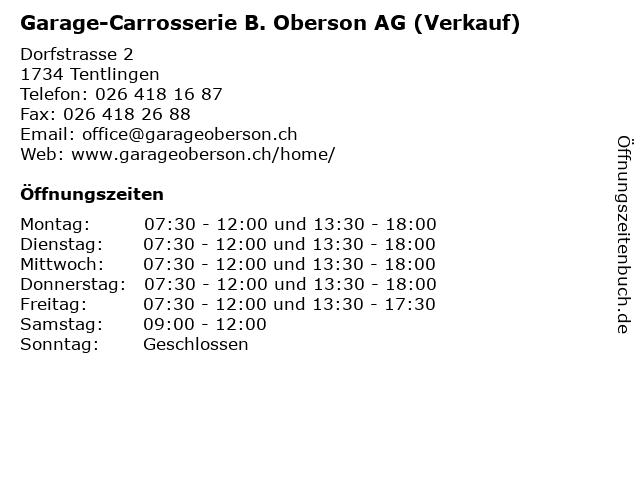 Garage-Carrosserie B. Oberson AG (Verkauf) in Tentlingen: Adresse und Öffnungszeiten