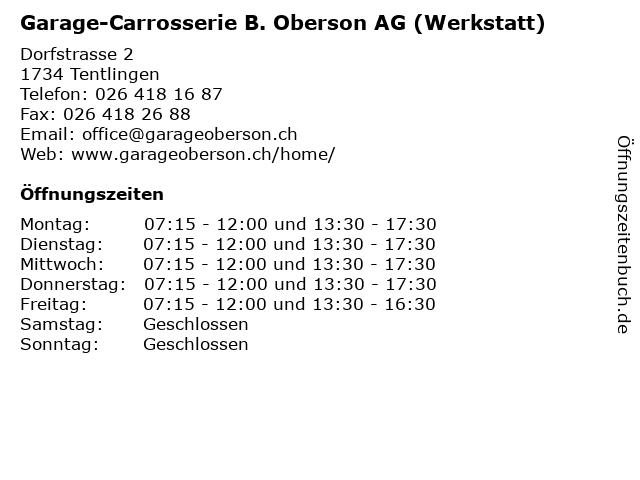 Garage-Carrosserie B. Oberson AG (Werkstatt) in Tentlingen: Adresse und Öffnungszeiten