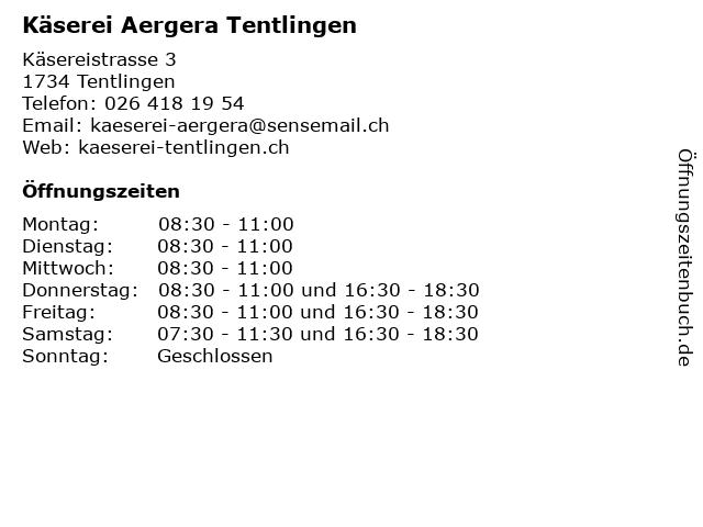 Käserei Aergera Tentlingen in Tentlingen: Adresse und Öffnungszeiten