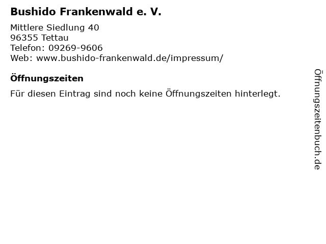Bushido Frankenwald e. V. in Tettau: Adresse und Öffnungszeiten