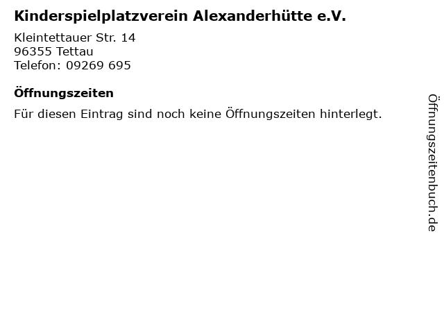 Kinderspielplatzverein Alexanderhütte e.V. in Tettau: Adresse und Öffnungszeiten