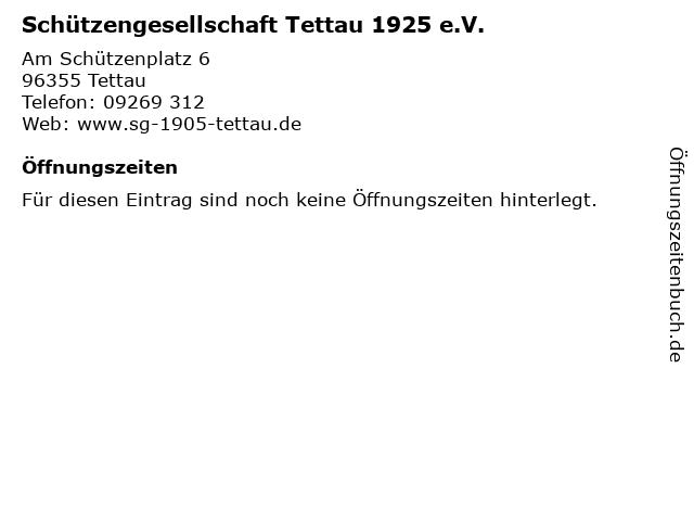 Schützengesellschaft Tettau 1925 e.V. in Tettau: Adresse und Öffnungszeiten
