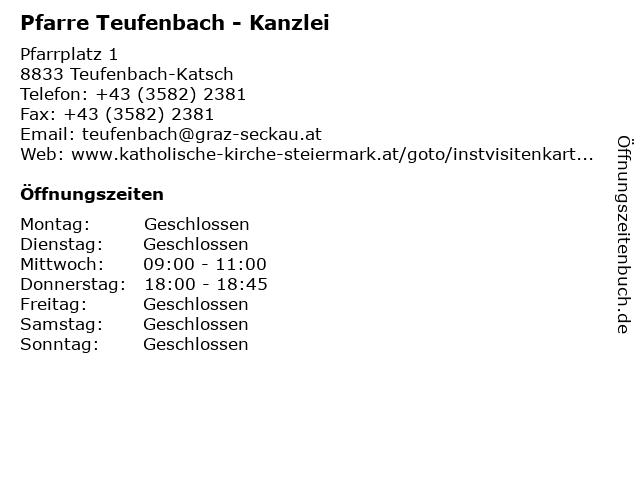 Pfarre Teufenbach - Kanzlei in Teufenbach-Katsch: Adresse und Öffnungszeiten