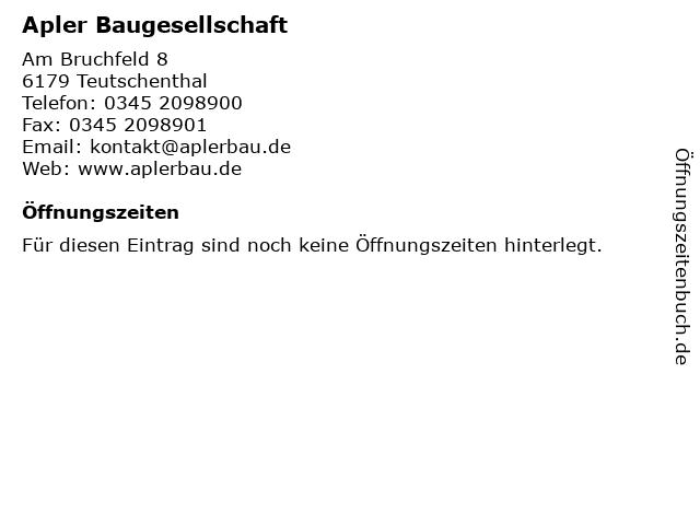 Apler Baugesellschaft in Teutschenthal: Adresse und Öffnungszeiten