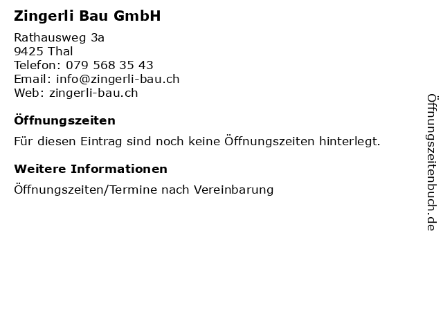 Zingerli Bau GmbH in Thal: Adresse und Öffnungszeiten