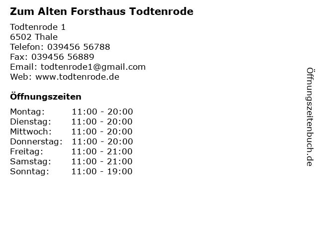 Zum Alten Forsthaus Todtenrode in Thale: Adresse und Öffnungszeiten