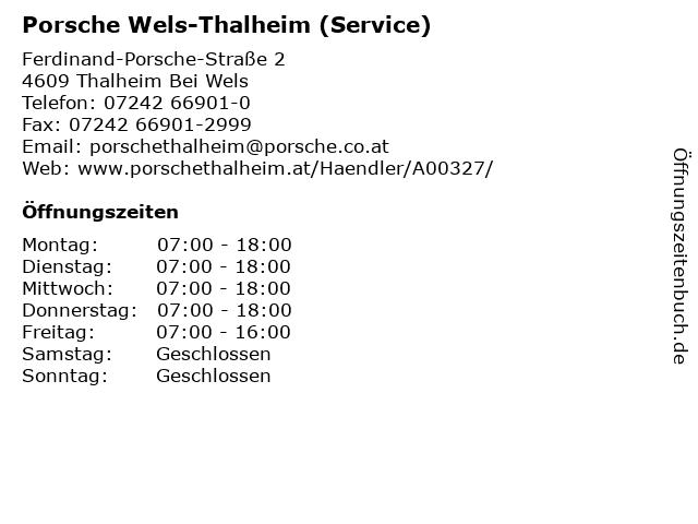 Porsche Wels-Thalheim (Service) in Thalheim Bei Wels: Adresse und Öffnungszeiten