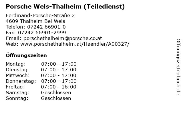 Porsche Wels-Thalheim (Teiledienst) in Thalheim Bei Wels: Adresse und Öffnungszeiten