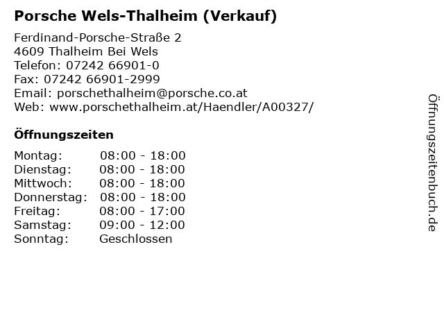 Porsche Wels-Thalheim (Verkauf) in Thalheim Bei Wels: Adresse und Öffnungszeiten