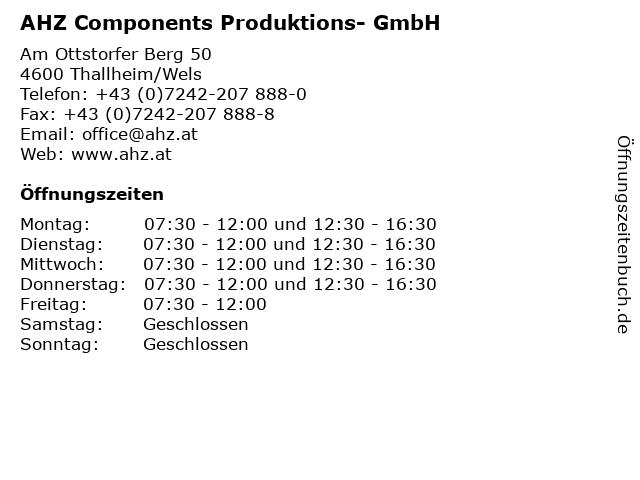 AHZ Components Produktions- GmbH in Thallheim/Wels: Adresse und Öffnungszeiten