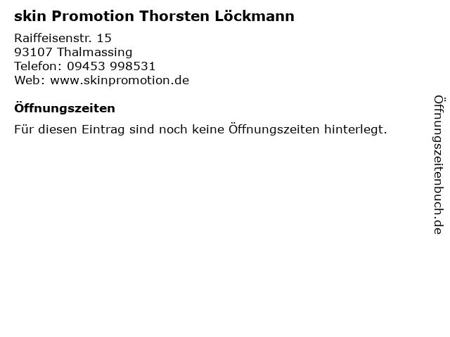 skin Promotion Thorsten Löckmann in Thalmassing: Adresse und Öffnungszeiten