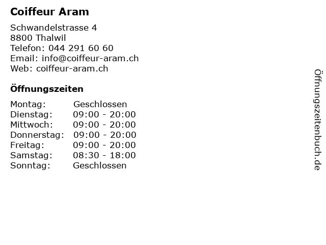 Coiffeur Aram in Thalwil: Adresse und Öffnungszeiten