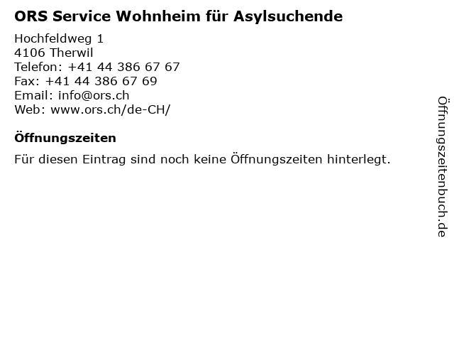 ORS Service Wohnheim für Asylsuchende in Therwil: Adresse und Öffnungszeiten