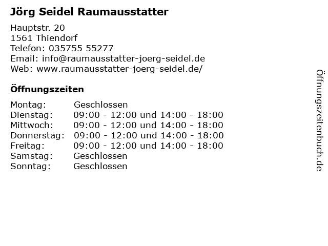 Jörg Seidel Raumausstatter in Thiendorf: Adresse und Öffnungszeiten