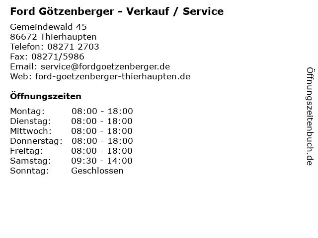 Ford Götzenberger - Verkauf / Service in Thierhaupten: Adresse und Öffnungszeiten
