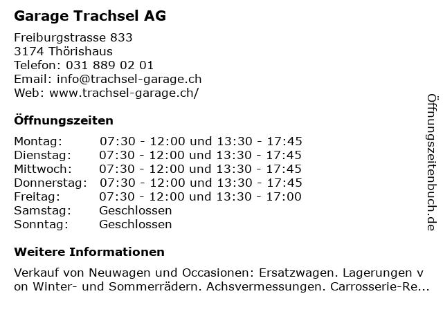 Garage Trachsel AG in Thörishaus: Adresse und Öffnungszeiten
