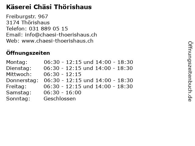 Käserei Chäsi Thörishaus in Thörishaus: Adresse und Öffnungszeiten