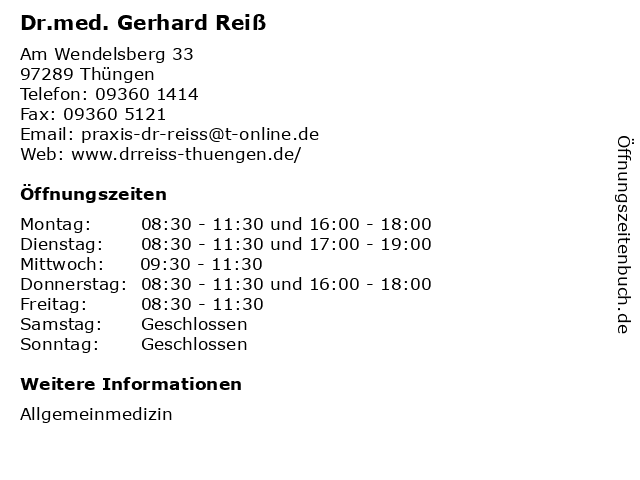 Dr.med. Gerhard Reiß in Thüngen: Adresse und Öffnungszeiten