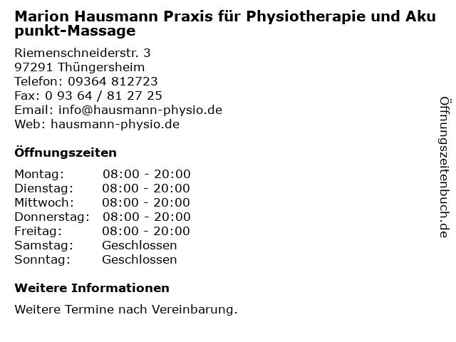 Marion Hausmann Praxis für Physiotherapie und Akupunkt-Massage in Thüngersheim: Adresse und Öffnungszeiten