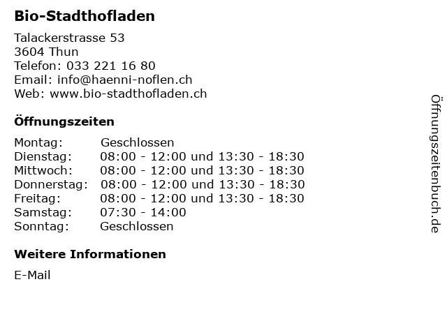 Bio-Stadthofladen in Thun: Adresse und Öffnungszeiten