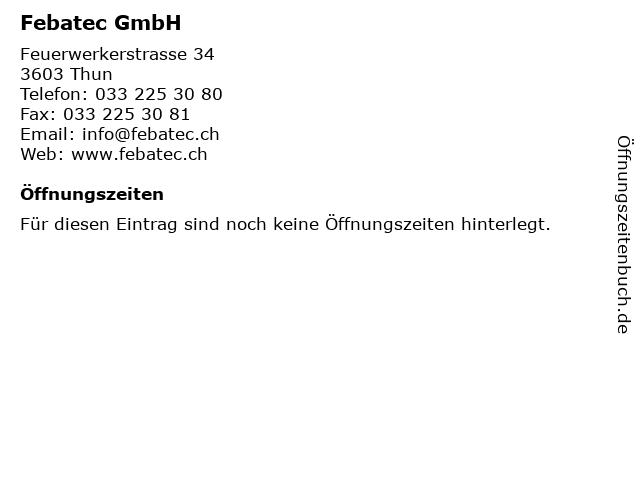 Febatec GmbH in Thun: Adresse und Öffnungszeiten
